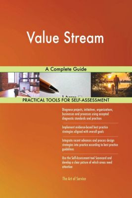 5STARCooks: Value Stream A Complete Guide, Gerardus Blokdyk