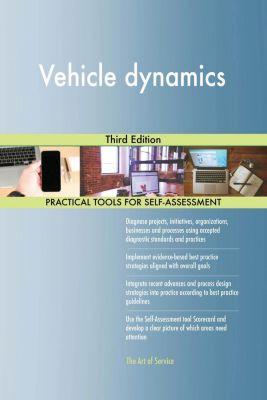 5STARCooks: Vehicle dynamics Third Edition, Gerardus Blokdyk