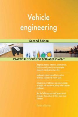 5STARCooks: Vehicle engineering Second Edition, Gerardus Blokdyk