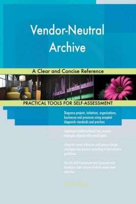 5STARCooks: Vendor-Neutral Archive A Clear and Concise Reference, Gerardus Blokdyk