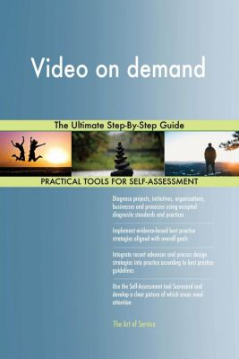 5STARCooks: Video on demand The Ultimate Step-By-Step Guide, Gerardus Blokdyk