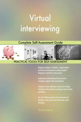 5STARCooks: Virtual interviewing Complete Self-Assessment Guide, Gerardus Blokdyk