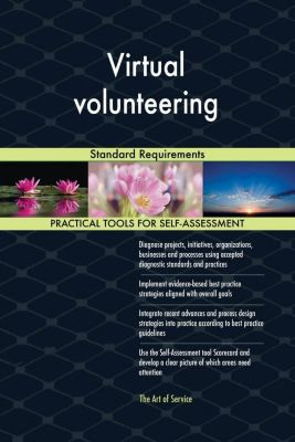 5STARCooks: Virtual volunteering Standard Requirements, Gerardus Blokdyk