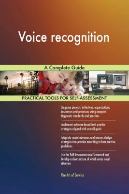 5STARCooks: Voice recognition A Complete Guide, Gerardus Blokdyk