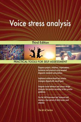 5STARCooks: Voice stress analysis Third Edition, Gerardus Blokdyk
