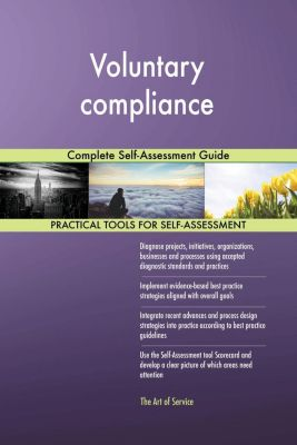 5STARCooks: Voluntary compliance Complete Self-Assessment Guide, Gerardus Blokdyk