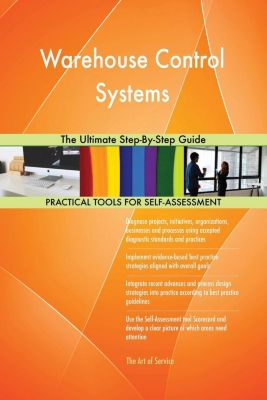 5STARCooks: Warehouse Control Systems The Ultimate Step-By-Step Guide, Gerardus Blokdyk