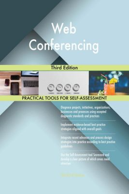 5STARCooks: Web Conferencing Third Edition, Gerardus Blokdyk