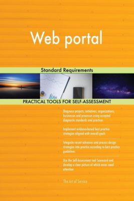 5STARCooks: Web portal Standard Requirements, Gerardus Blokdyk