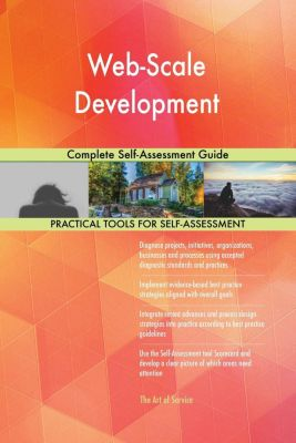5STARCooks: Web-Scale Development Complete Self-Assessment Guide, Gerardus Blokdyk