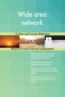 5STARCooks: Wide area network A Clear and Concise Reference, Gerardus Blokdyk