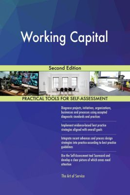 5STARCooks: Working Capital Second Edition, Gerardus Blokdyk