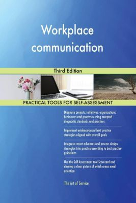 5STARCooks: Workplace communication Third Edition, Gerardus Blokdyk