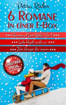 6 Romane in einer E-Box (Seasons of Love Reihe 1 bis 4 + Liebe klopft nicht an + Zwei Herzen für immer), Petra Röder