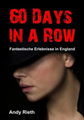 60 Days in a Row, Andy Rieth