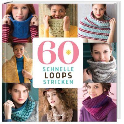 60 schnelle Loops stricken