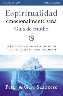 60-Second Scholar Series: Espiritualidad emocionalmente sana - Guía de estudio, Peter Scazzero