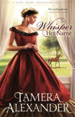 60-Second Scholar Series: To Whisper Her Name, Tamera Alexander