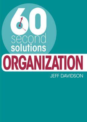 60 Second Solutions: Organisation, Jeff Davidson, Davidson Jeff