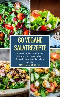 60 vegane Salatrezepte, Mattis Lundqvist
