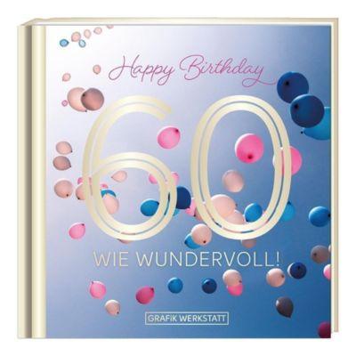 60 - wie wundervoll! - Grafik Werkstatt |