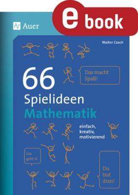 66 Spielideen Mathematik, Walter Czech