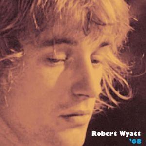 68, Robert Wyatt