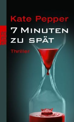 7 Minuten zu spät, Kate Pepper