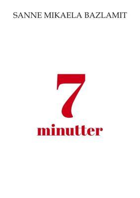7 minutter, Sanne Mikaela Bazlamit