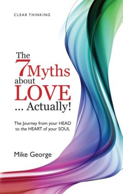7 Myths About Love Actually: The Journey, Mike George