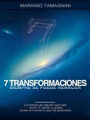 7 Transformaciones, Mariano Tamagnini