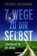 7 Wege zu Dir selbst, Detlef Rathmer