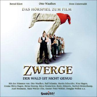 7 Zwerge, Das Hörspiel, 1 Audio-CD, Sven Unterwaldt, Bernd Eilert
