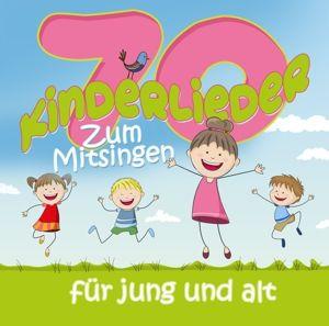 70 Kinderlieder Zum Mitsingen Für Jung Und Alt, Diverse Interpreten