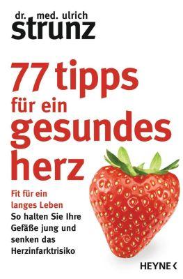 77 Tipps für ein gesundes Herz - Ulrich Strunz pdf epub
