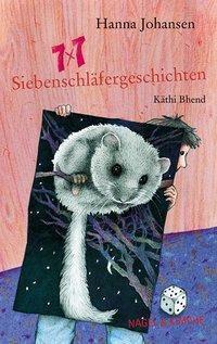 7x7 Siebenschläfergeschichten, Hanna Johansen