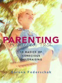 8 Strategies for Successful Step-Parenting, Laurie Murphy, Nadir Baksh