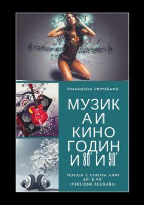Музика и кино Години 80' и 90', Francesco Primerano