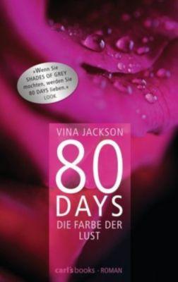 80 Days Band 1: Die Farbe der Lust - Vina Jackson |