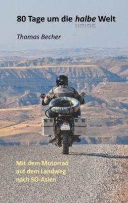 80 Tage um die halbe Welt, Thomas Becher
