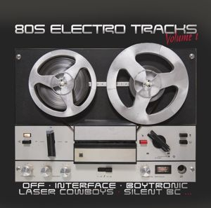 80S ELECTRO TRACKS VOL.1, Diverse Interpreten