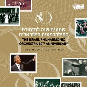 80th Anniversary - Live Record, The & Mehta,Zubin Israel Philharmonic Orchestra
