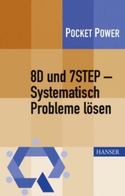 8D und 7STEP - Systematisch Probleme lösen, Berndt Jung, Johann Wappis, Stefan Schweißer