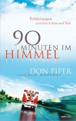 90 Minuten im Himmel, Don Piper, Cecil Murphey