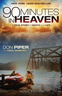 90 Minutes in Heaven, Don Piper, Cecil Murphey