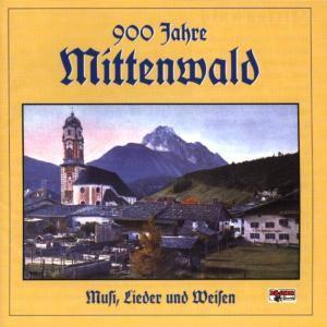 900 Jahre Mittenwald-musi,L, Diverse Interpreten