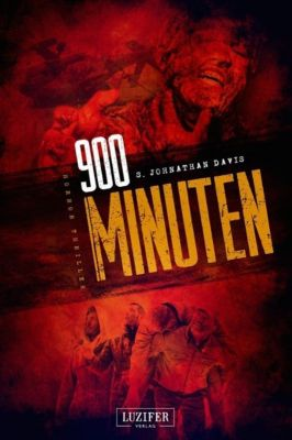 900 MINUTEN, S. J. Davis