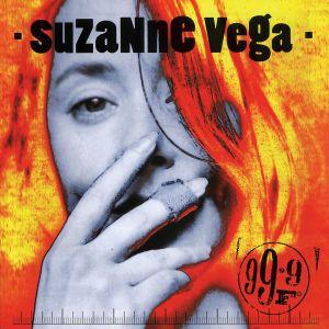 99.9f, Suzanne Vega