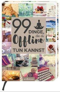 99 Dinge, die du offline tun kannst