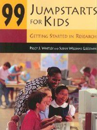 99 Jumpstarts for Kids, Peggy Whitley, Susan Goodwin